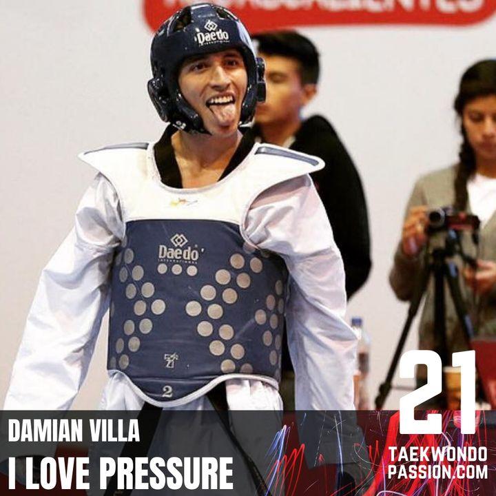 Damian Villa: I love pressure