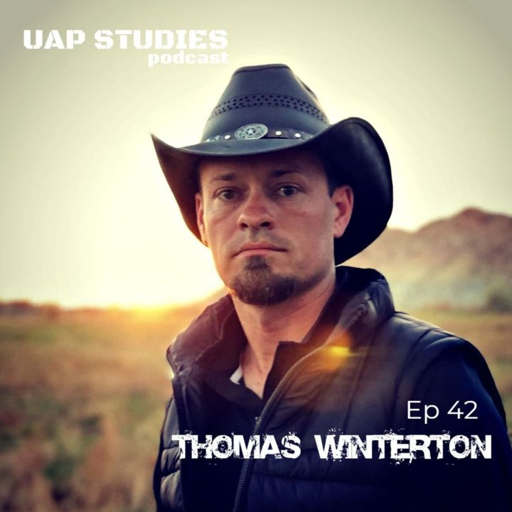 Ep 42 Thomas Winterton from Skinwalker Ranch