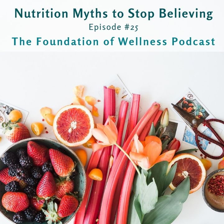 #25 Nutrition Myths to Stop Believing Now, Bonus Fitness & Weight-loss Myths