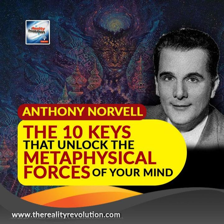 Anthony Norvell The 10 Keys To Unlock The Metaphysical Forces Of Your Mind