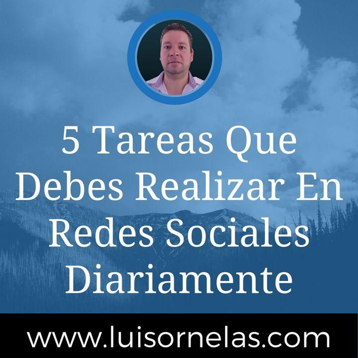 5 Tareas Que Debes Realizar En Redes Sociales Diariamente