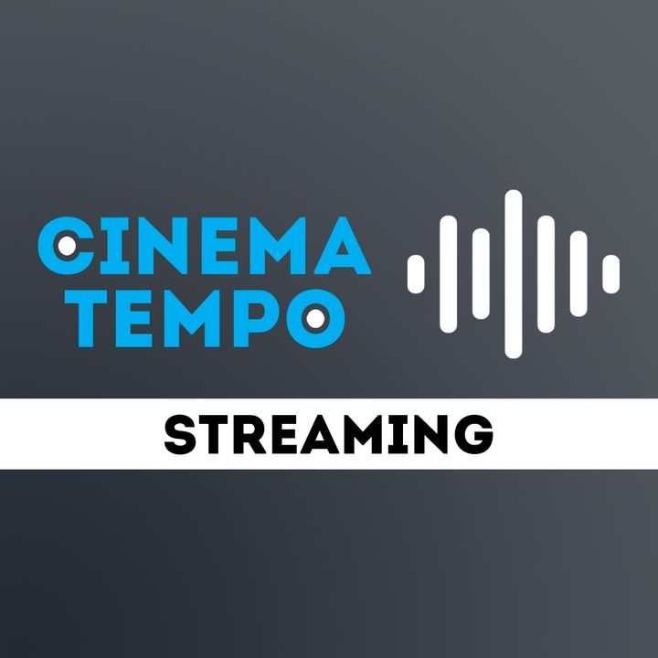 Cinema Tempo: Streaming