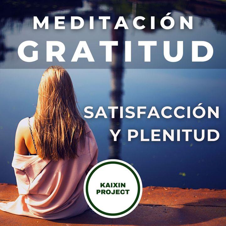 Meditacion de Gratitud. Felicidad y Abundancia. Bienestar incondicional.