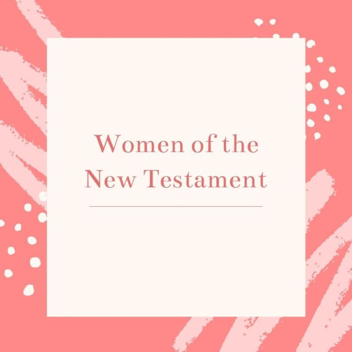 Women of the New Testament - Euodias and Syntyche