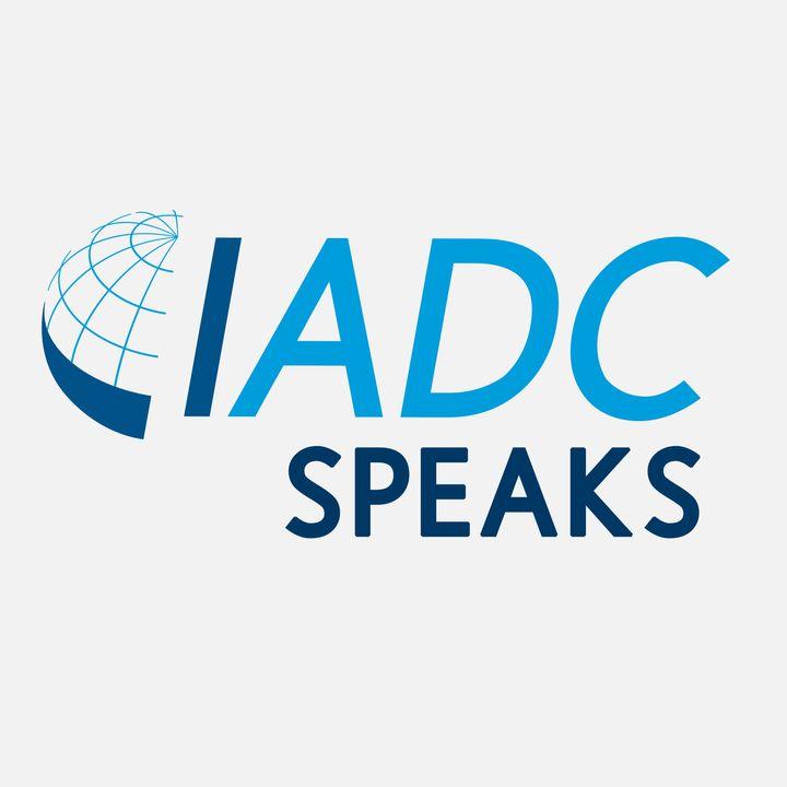 IADC Speaks
