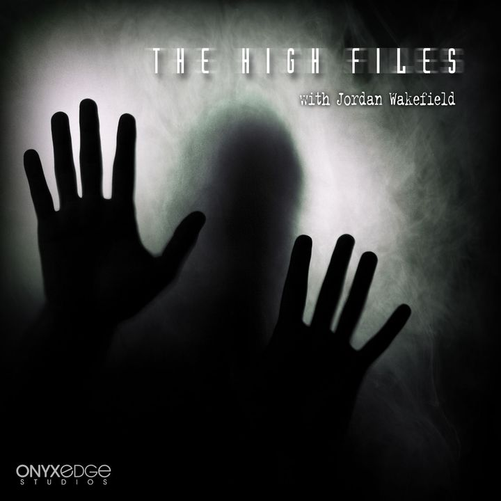 High Files with Jordan Wakefield