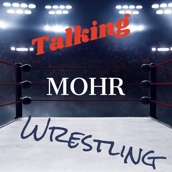 Talking MOHR Wrestling