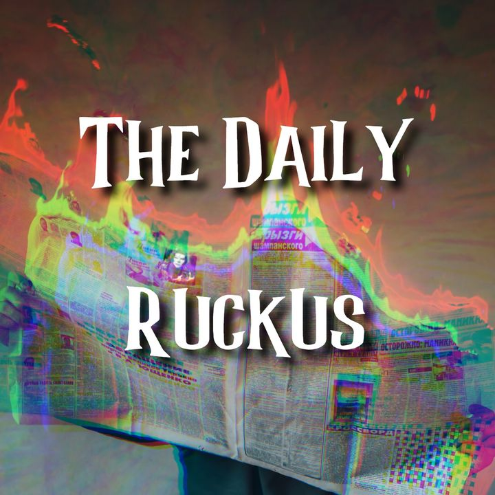 The Daily Ruckus