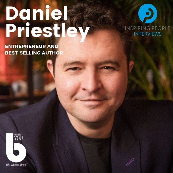 Episode #56: Daniel Priestley