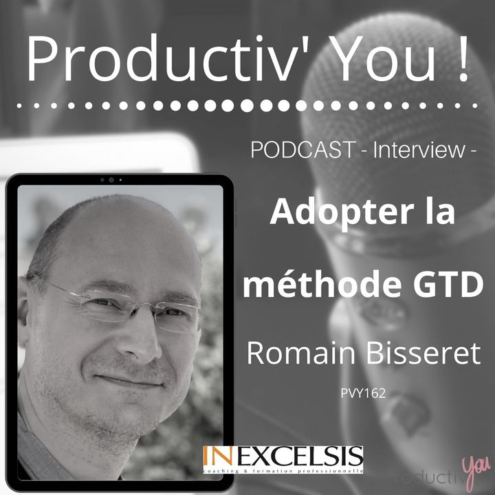 Adopter la méthode GTD  | Romain Bisseret