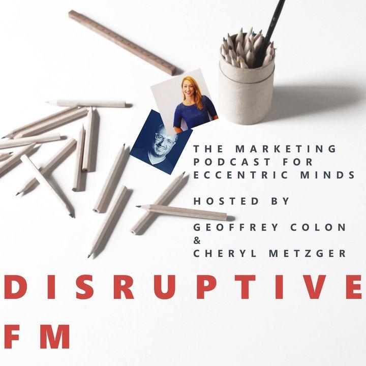 Disruptive FM Episode 67: Those Who Take Risks Shall Find Rewards
