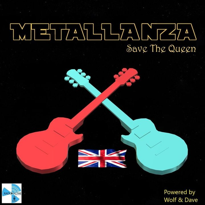 Metallanza Save The Queen (Metal History part I) 26.05.2020