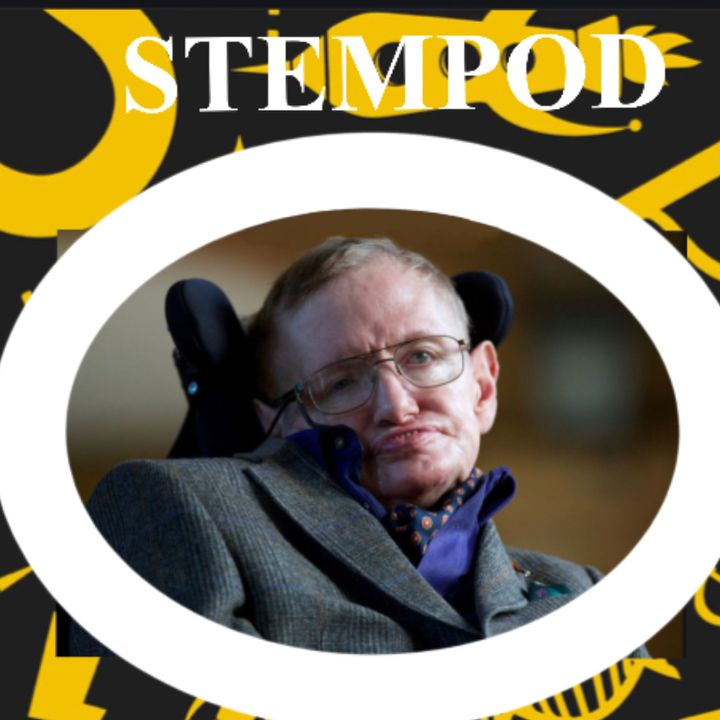 Prominent STEM figures- Stephen Hawking