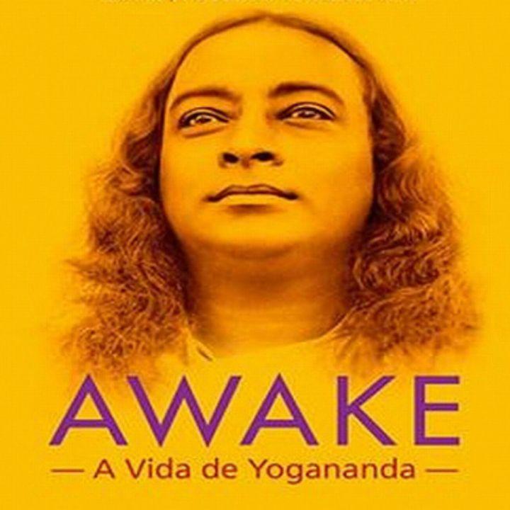 """Sesión de cine en línea """"Awake: La vida de Yogananda"""" Comentarios de David Hoffmeister traducidos por Marina Colombo"""