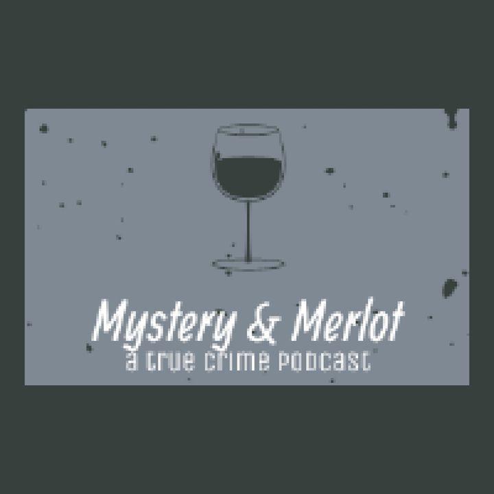 Oakland County Child Killer(s)-Episode 21 - Mystery & Merlot