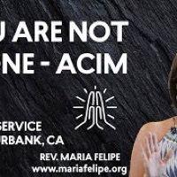 [SERMON] You Are Not Alone - ACIM - Unity Burbank