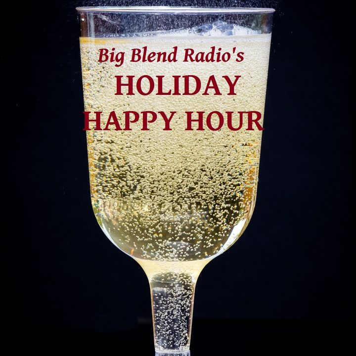 Big Blend Radio: Holiday Happy Hour Show 2016