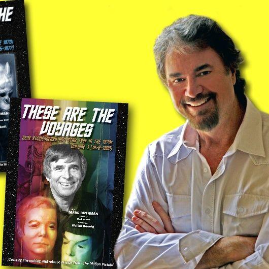 #337: Star Trek author Marc Cushman returns to talk Trek in the 70s!