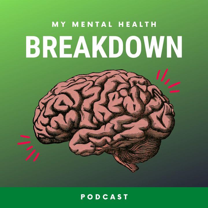 My Mental Health Breakdown // Preview