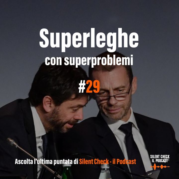 #29 S2 - Superleghe con superproblemi