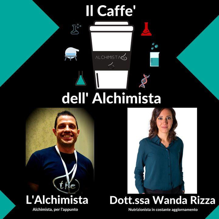 ☕ Il Caffe' Dell' Alchimista ⚗️ con la: Dott.ssa Wanda Rizza, Nutrizionista