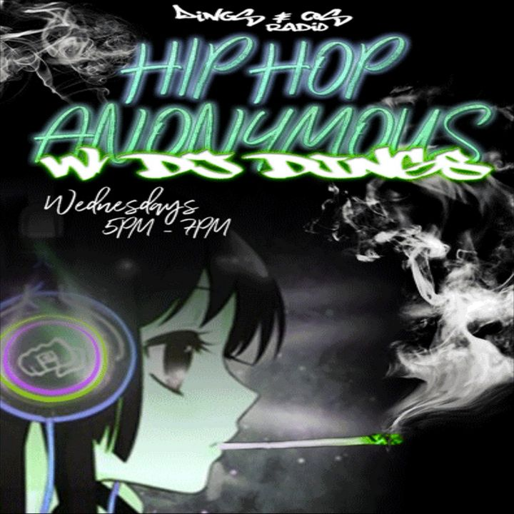 Hip Hop Anonymous Vol.8 Dj Dings Live In Da Mix Spinnin' Everything Hip Hop! (6-13-18)