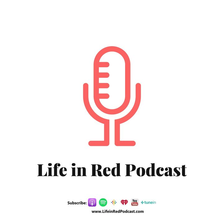 Life in Red Podcast