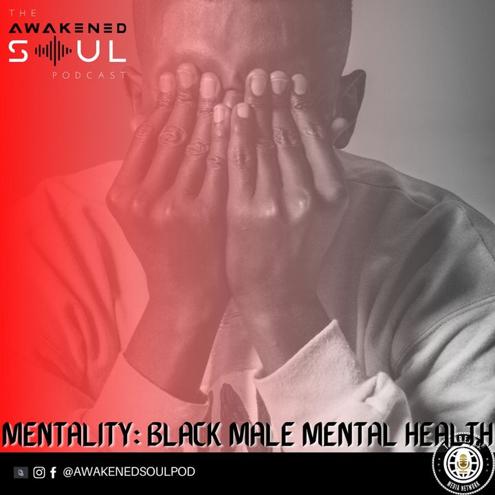 MENTality: Black Male Mental Health