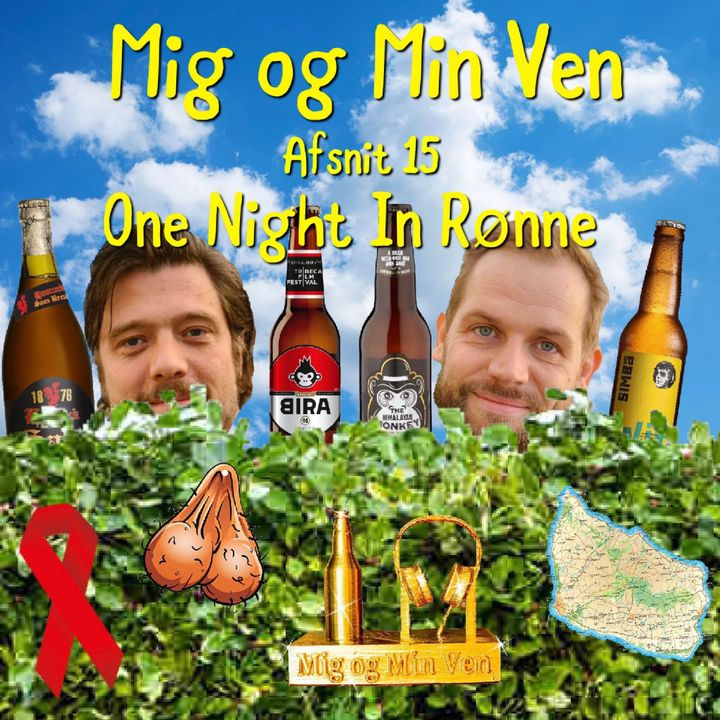 Afsnit 15 - One Night In Rønne