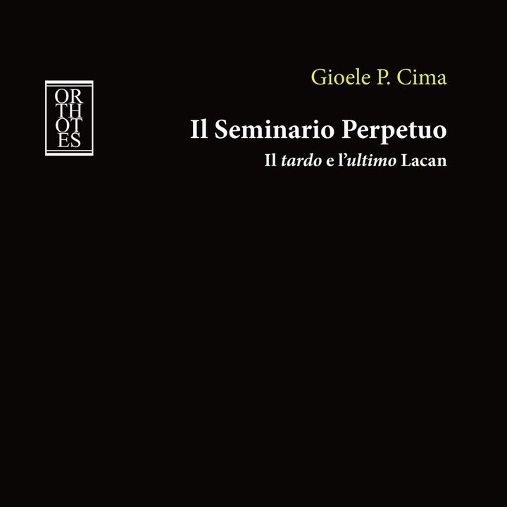 "Gioele P. Cima ""Il seminario perpetuo"""