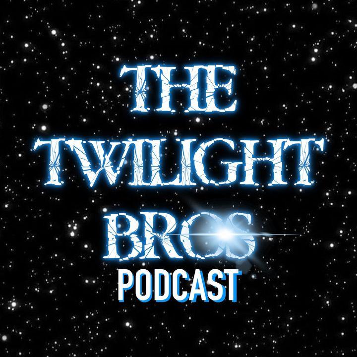 The Twilight Bros Podcast