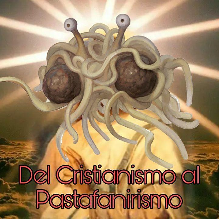 Ranteo S1E1: Del Cristianismo Al Pastafaniarismo