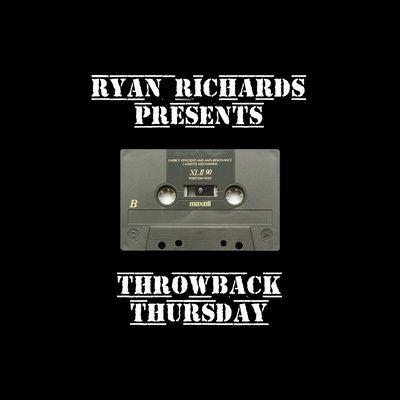 The Ryan Richards Show Throwback Thursday #2 - 02/04/2021