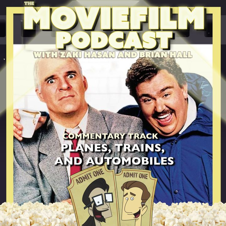 The MovieFilm Commentary Track: Planes, Trains, and Automobiles