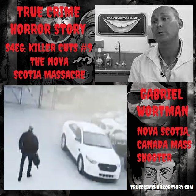 S4E6: Killer Cuts #9 - The Nova Scotia Massacre