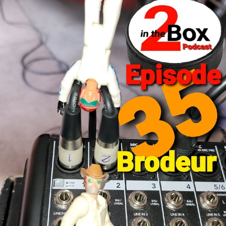 Episode 35 - Brodeur