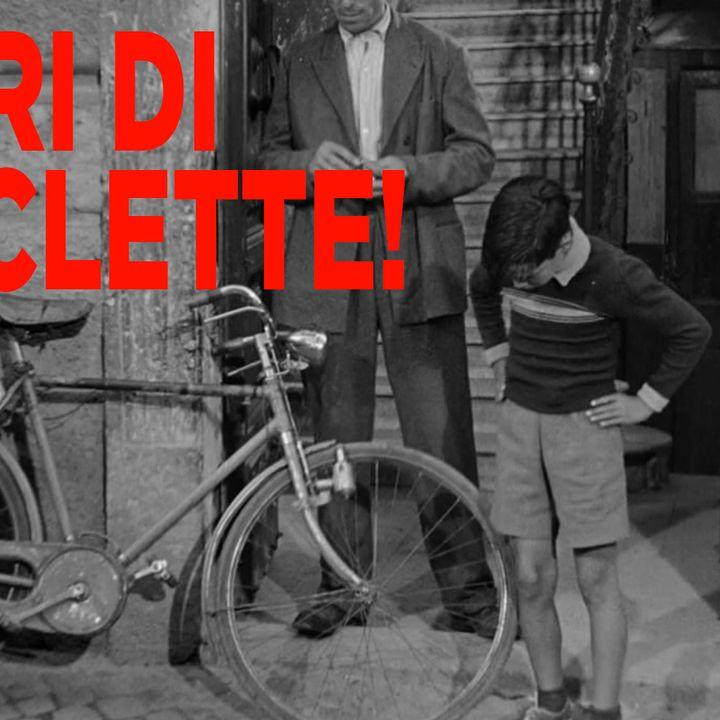 OGM 2x17: LADRI DI BICICLETTE