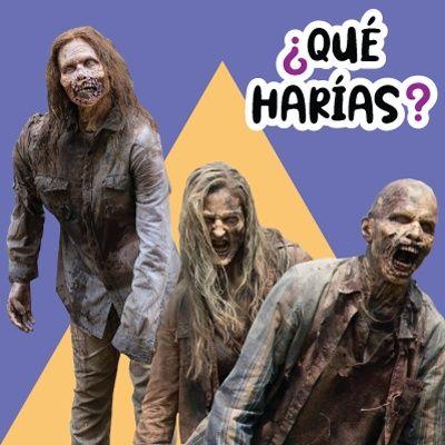 Si estuvieses en un apocalipsis zombie