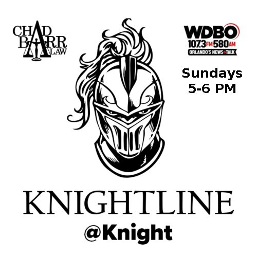 Knightline@Knight 7/20/21 WDBO 107.3FM / AM 580 ** REPLAY**