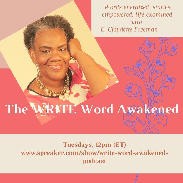 Write Word Awakened Podcast