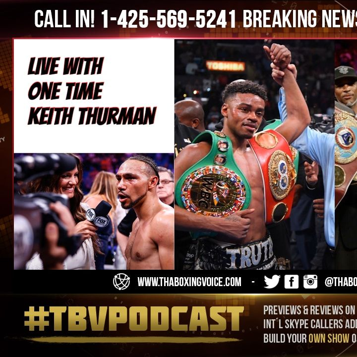 """☎️Keith Thurman Live🔥 Reacts to Crawford Telling Spence """"Take off The Panties""""😱"""