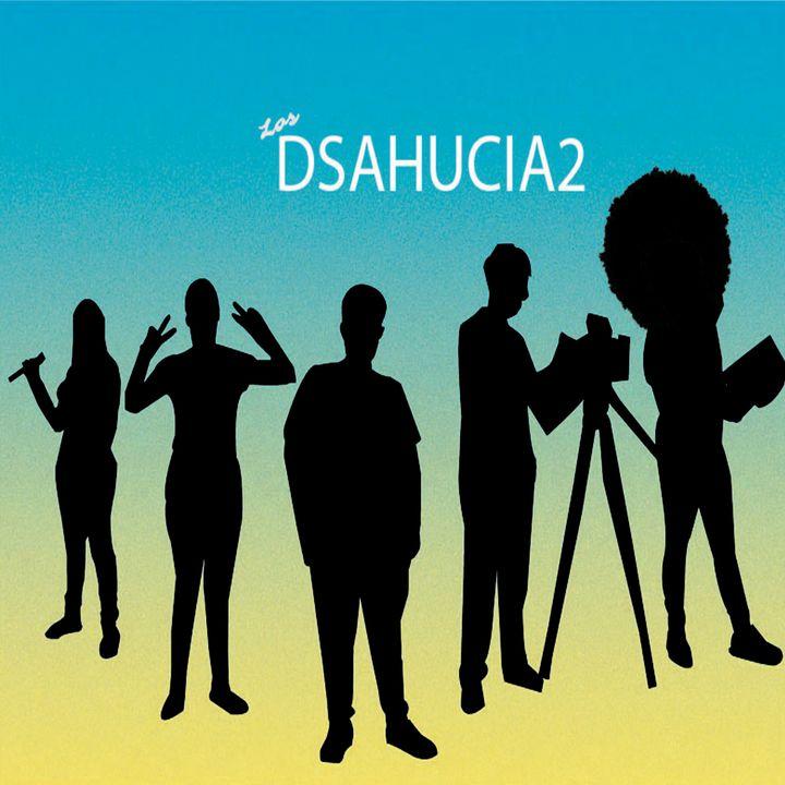 Dsahucia2 en cuarentena Ep. 021