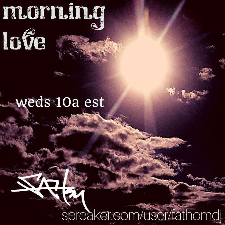Morning Love ... $Cozmickisses