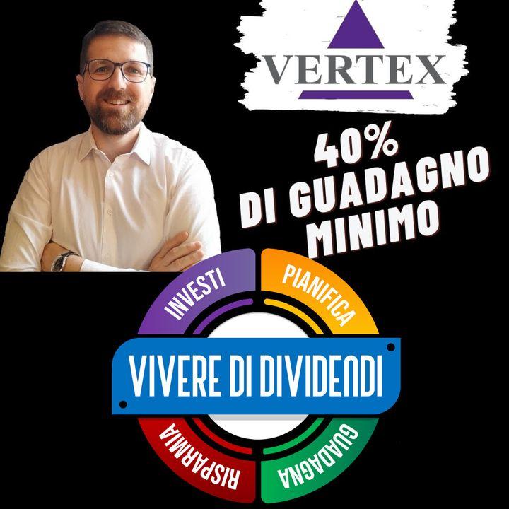 VERTEX - Analisi fondamentale, business, bilanci, valore intrinseco, strategie di investimento