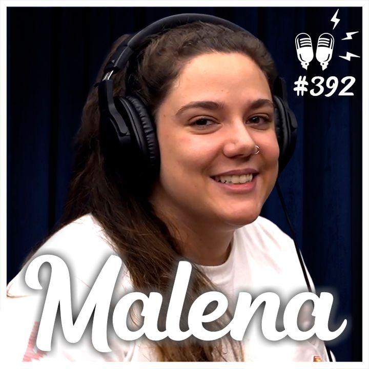 MALENA - Flow Podcast #392
