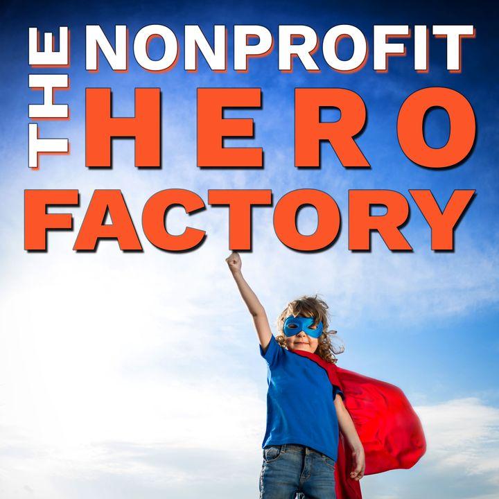The Nonprofit Hero Factory