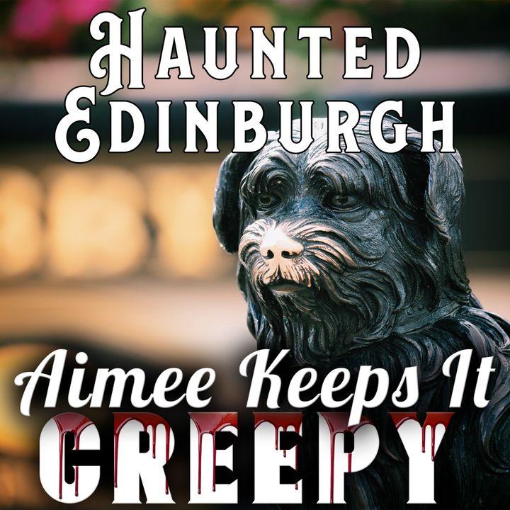 16. Haunted Edinburgh- The City Of Dead INTERVIEW