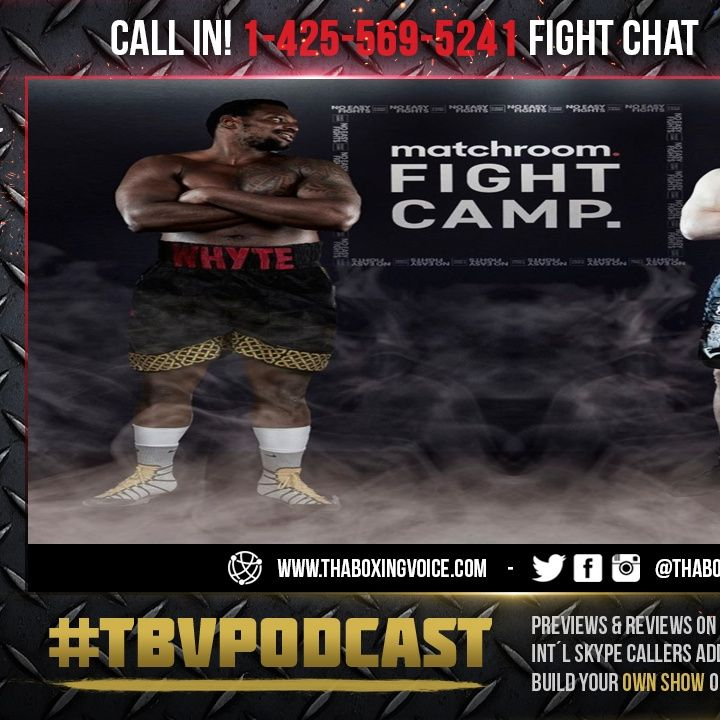 ☎️Dillian Whyte vs. Alexander Povetkin🔥For Whyte's WBC interim Heavyweight Title🔥Live Fight Chat🥊