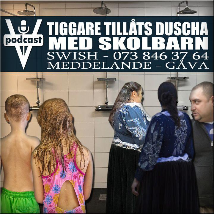 TIGGARE TILLÅTS DUSCHA MED SKOLBARN
