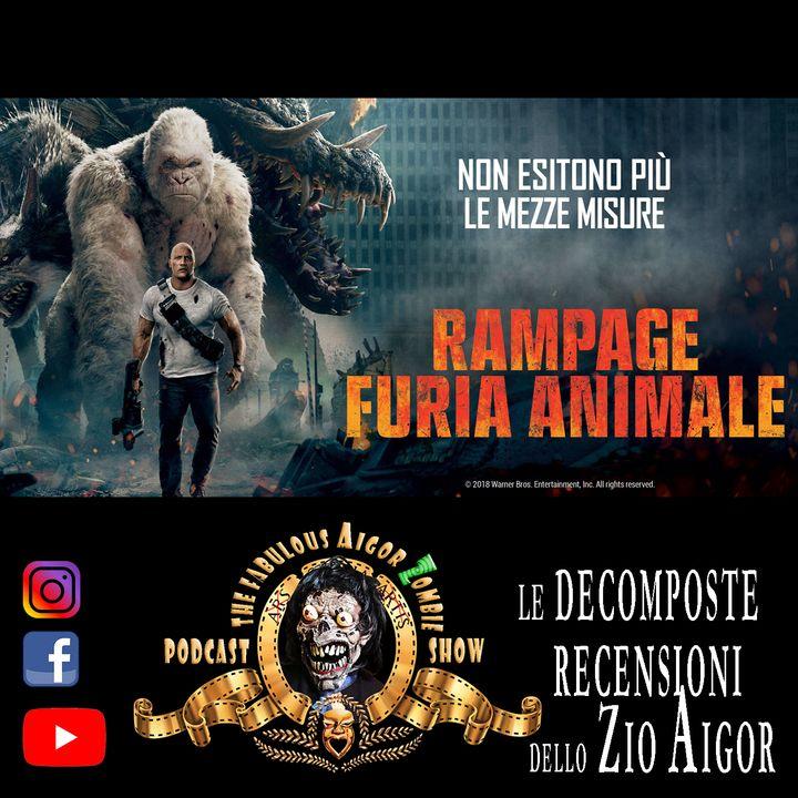 Aigor Zombie Podcast Show - Rampage Furia Animale